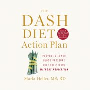The DASH Diet Action Plan - Audiobook