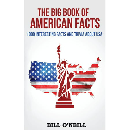 The Big Book of American Facts: 1000 Interesting Facts and Trivia About USA (Facts About Halloween In Mexico)
