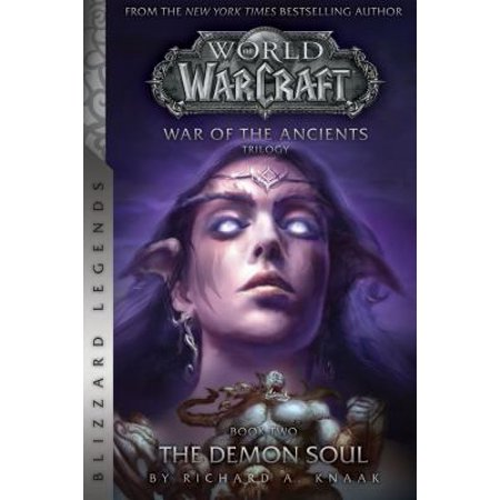 Warcraft: War of the Ancients Book Two : The Demon (Best Demon Souls Weapons)