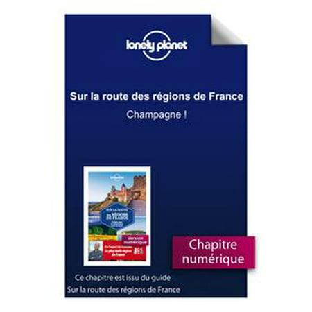 Sur la route des régions de France - Champagne ! -
