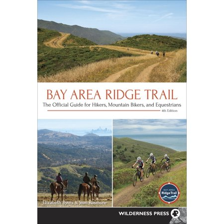Bay Area Ridge Trail : The Official Guide for Hikers, Mountain Bikers, and (Best Trails In Bay Area)