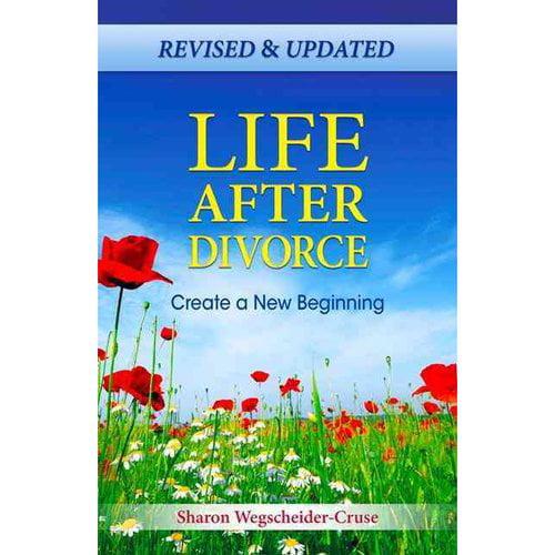 Life After Divorce: Create a New Beginning