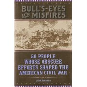 Bull's-Eyes and Misfires - eBook