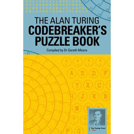 The Alan Turing Codebreakers Puzzle Book