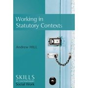 Working in Statutory Contexts