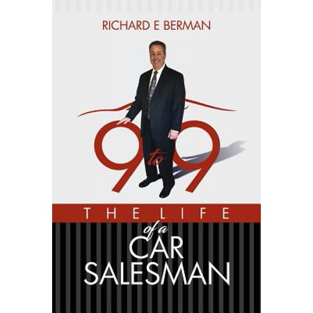 9 to 9 the Life of a Car Salesman (Paperback) (Best Car Salesman Tips)