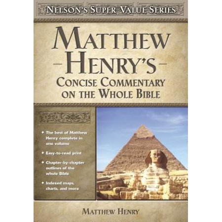 Matthew Henry's Concise Commentary on the Whole