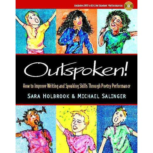 Outspoken!: How to Improve Writing And Speaking Skills Through Poetry Performance
