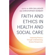 Faith and Ethics in Health and Social Care - eBook