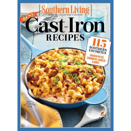SOUTHERN LIVING Best Cast Iron Recipes - eBook