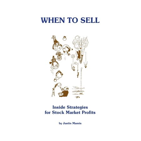 When to Sell : Inside Strategies for Stock Market