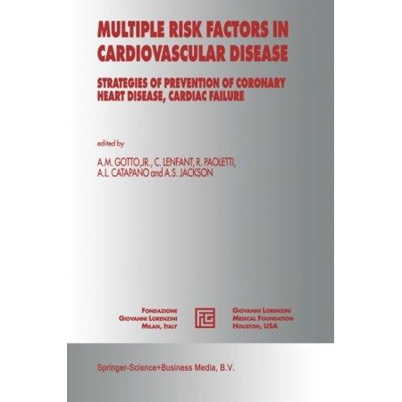 Multiple Risk Factors In Cardiovascular Disease  Strategies Of Prevention Of Coronary Heart Disease  Cardiac Failure  And Stroke