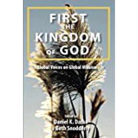 First The Kingdom Of God  Global Voices On Global Mission