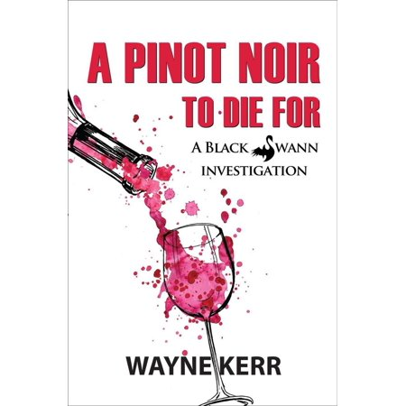 A Pinot Noir to Die For - eBook