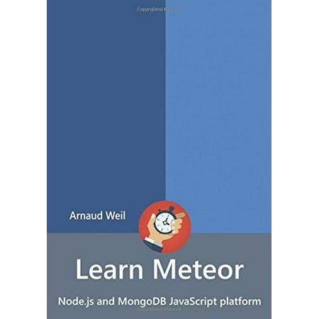 Learn Meteor   Node Js And Mongodb Javascript Platform