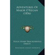 Adventures of Major O'Regan (1856)