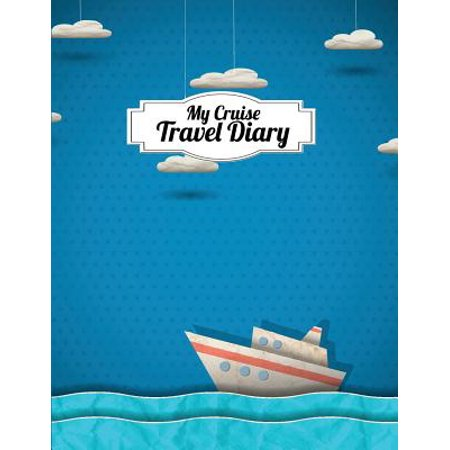 My Cruise Travel Diary