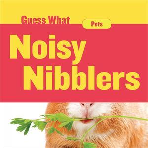 Noisy Nibblers - eBook