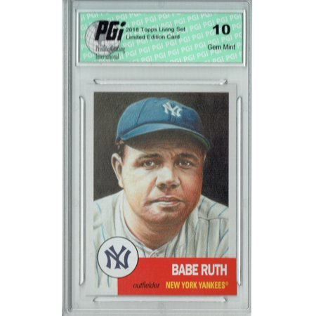 - Babe Ruth 2018 Topps Living Set #100 Only 14,976 Made Card PGI 10