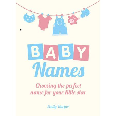 Baby Names: Choosing the Perfect Name for Your Little Star by