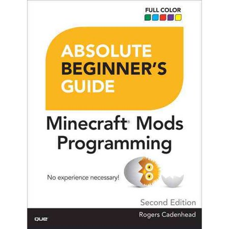 Absolute Beginners Guide To Minecraft Mods Programming