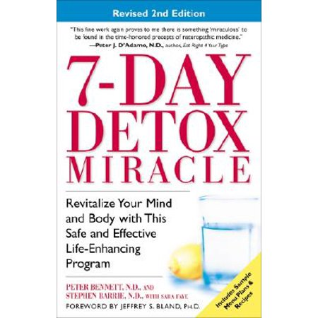 7-Day Detox Miracle : Revitalize Your Mind and Body with This Safe and Effective Life-Enhancing (Best 3 Day Detox Program)