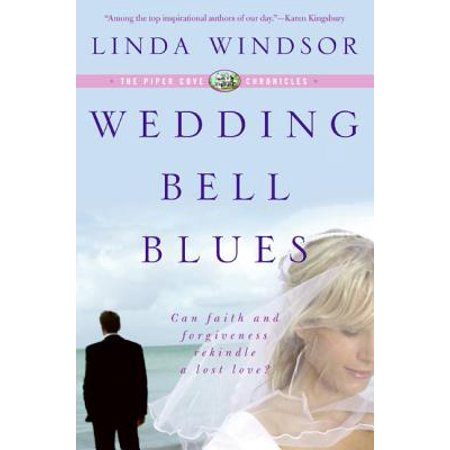 Wedding Bell Blues (The Piper Cove Chronicles) - - The Wedding Bell