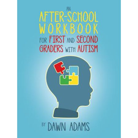 An After-School Workbook for First and Second Graders with Autism - eBook
