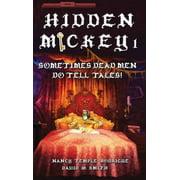 Hidden Mickey: Hidden Mickey 1: Sometimes Dead Men DO Tell Tales! (Hardcover)
