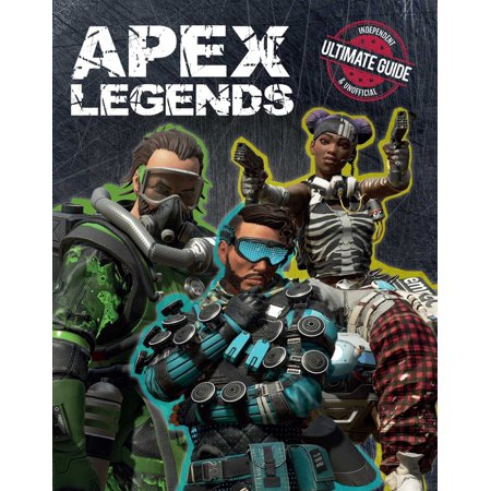 Apex Legends: Independent & Unofficial Ultimate Guide (Hardcover)