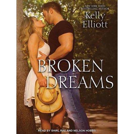 Broken: Broken Dreams (Audiobook) (Kelly Rae Kindle Books)