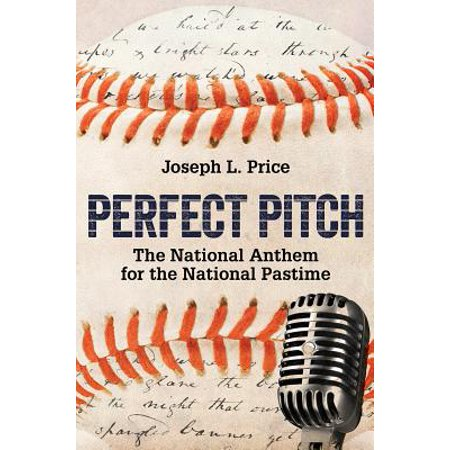 Perfect Pitch : The National Anthem for the National