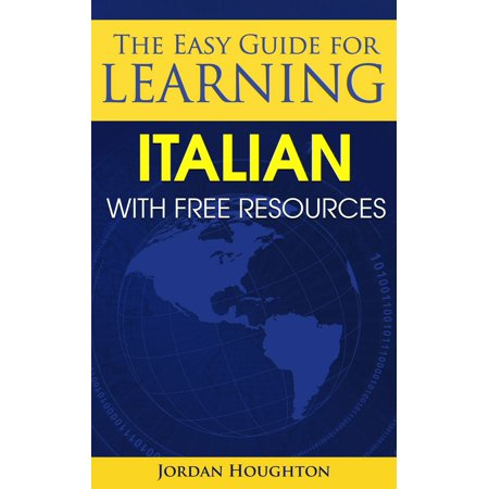 The Easy Guide for Learning Italian with Free Resources - (Best Italian Learning Resources)