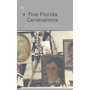 Five Florida Generations - eBook