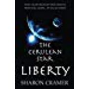 The Cerulean Star: LIBERTY (Volume 1)