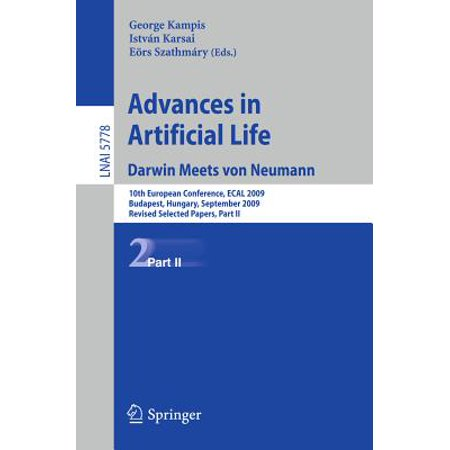 Advances in Artificial Life : 10th European Conference, Ecal 2009, Budapest, Hungary, September 13-16, 2009, Revised Selected Papers