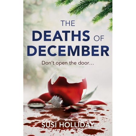 The Deaths of December : A cracking Christmas crime