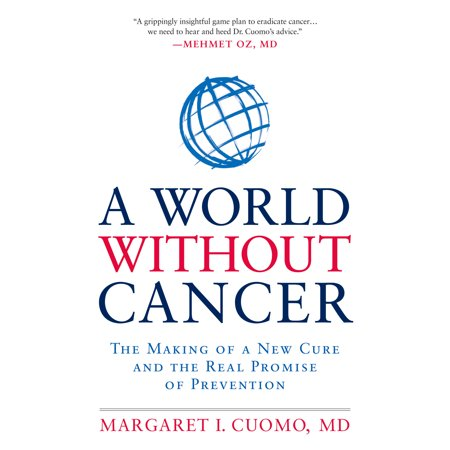 A World without Cancer : The Making of a New Cure and the Real Promise of (The 31 Day Home Cancer Cure Ty Bollinger)