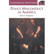 Police Misconduct in America : A Reference Handbook
