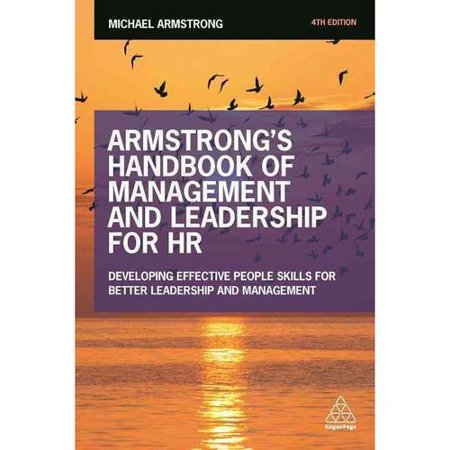 Armstrongs Handbook of Management and Leadership for HR: Developing Effective People Skills for Better... by