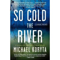 So Cold the River (Paperback)(Large Print)