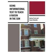 Using Informational Text to Teach A Raisin in the Sun - eBook
