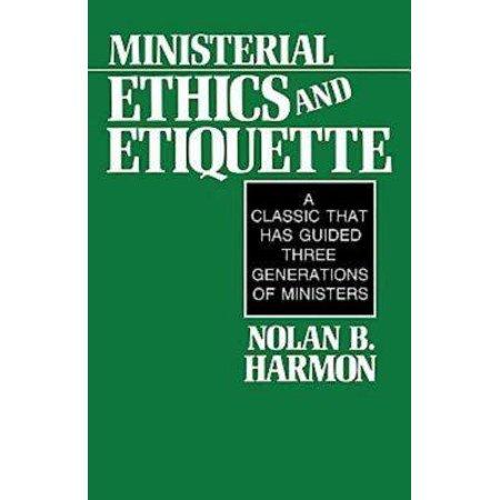 Etiquette Sign - Ministerial Ethics and Etiquette