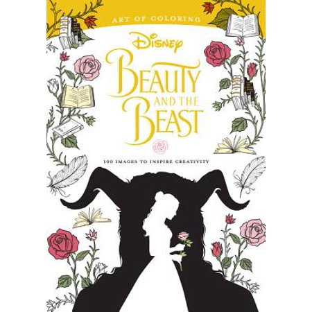 Art of Coloring: Beauty and the Beast: 100 Images to Inspire