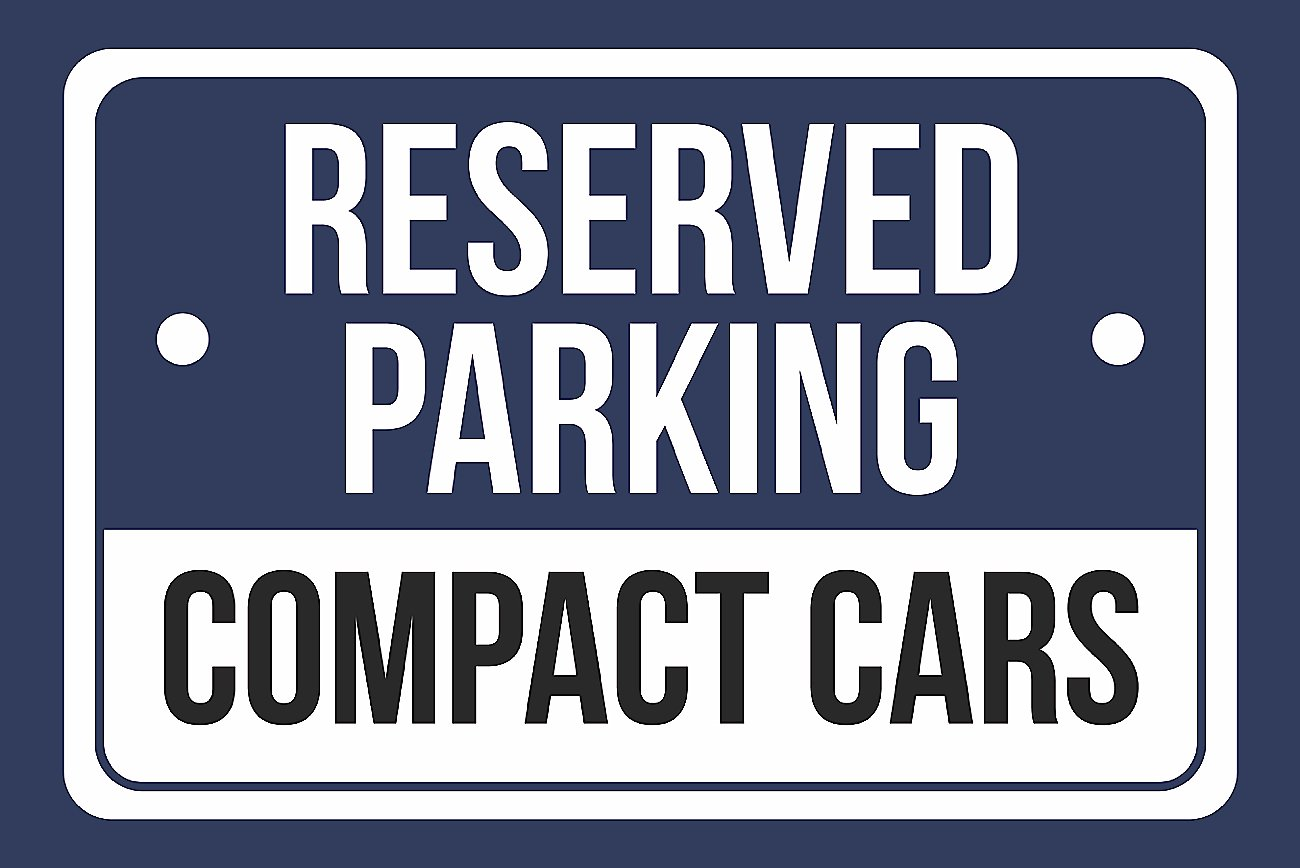 """Compact Car Parking Only METAL 12/""""x18/"""" SIGN"""