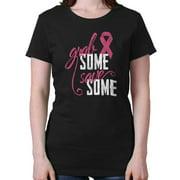 Breast Cancer Awareness Shirt Grab Some Save Pink Ribbon Cool Ladies T-Shirt