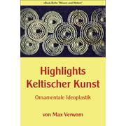 Highlights Keltischer Kunst - eBook