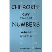 Cherokee Numbers: Tsalagi Disesdi (Hardcover)