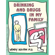 Grow: Drinking and Drugs in My Family : A Child's Workbook about Substance Abuse in the Family
