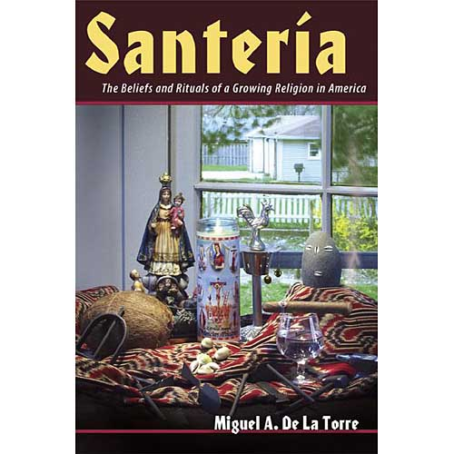 Santeria: The Beliefs And Rituals Of A Growing Religion In America.